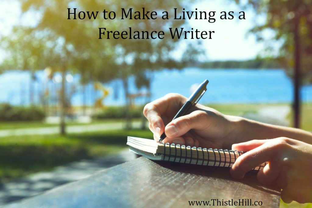 How to Make a Living as a Freelance Writer