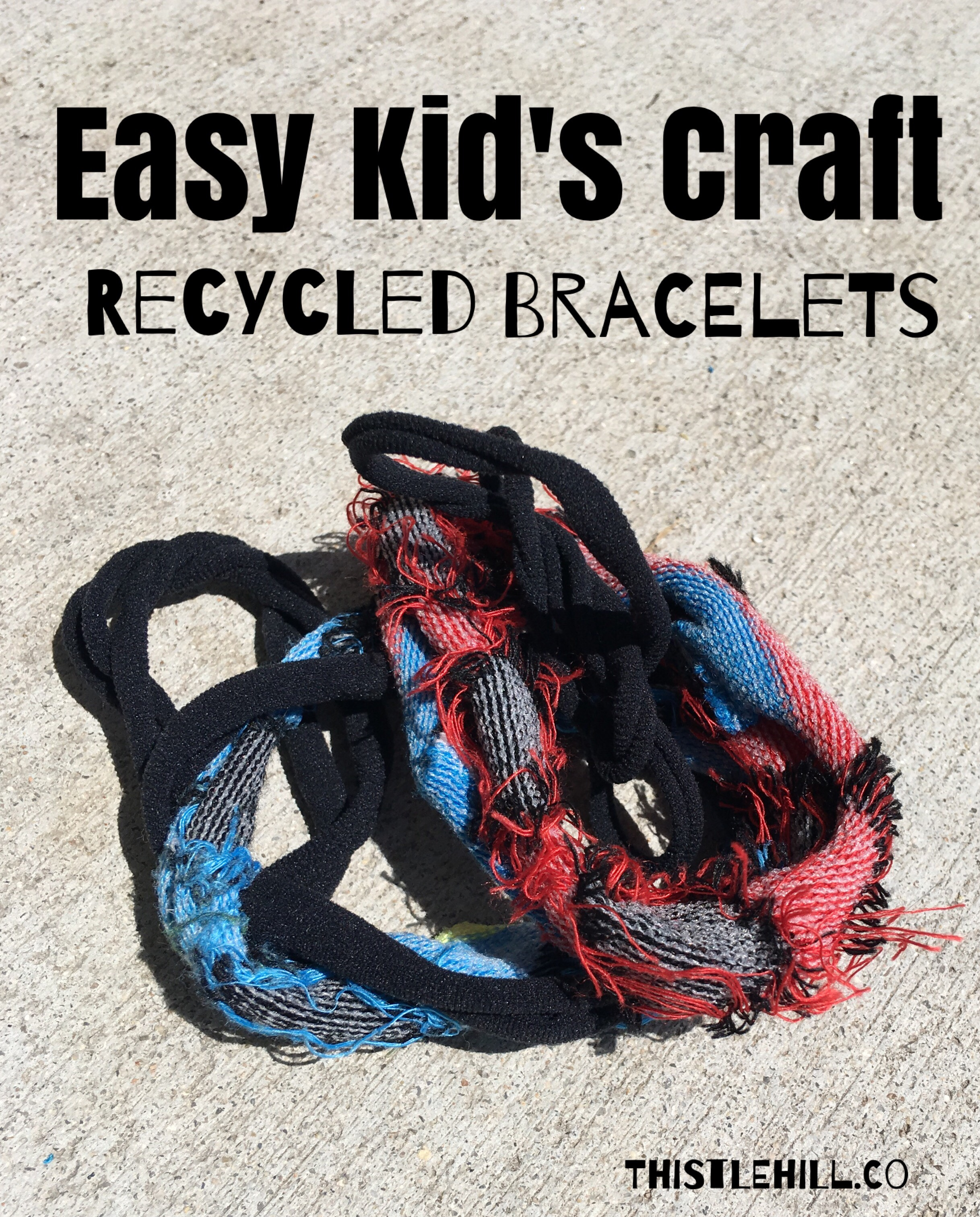Easy Kid's Craft Recycled Bracelets - Thistle Hill