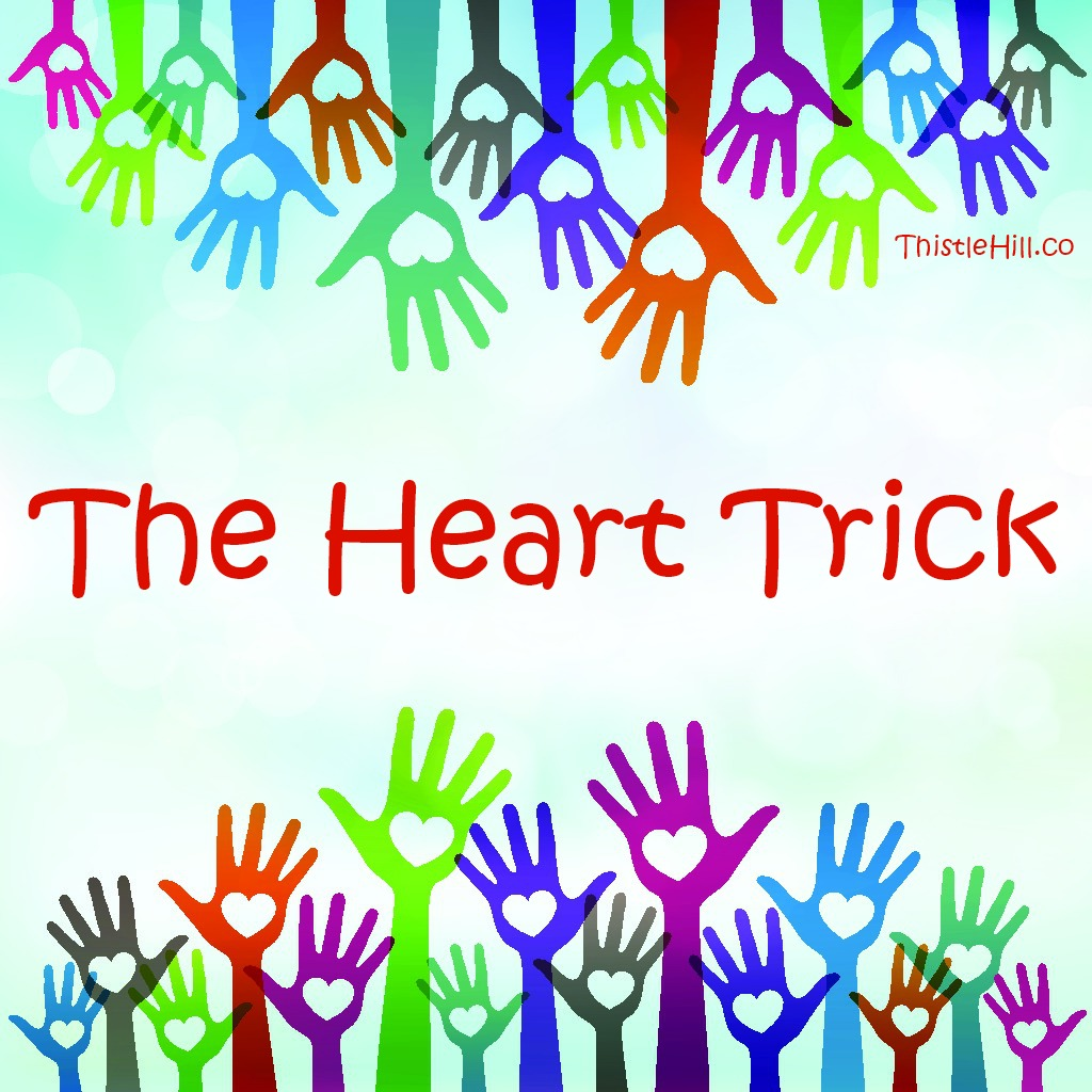 The Heart Trick helps to Avoid the First Day Jitters - Thistle Hill